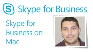 Skype Academy: Skype for Business on Mac - March 2017