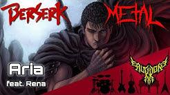 Berserk - Aria (feat. Rena) 【Intense Symphonic Metal Cover】