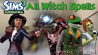 The Sims 3 Supernatural: All Witch Spells (+Store)