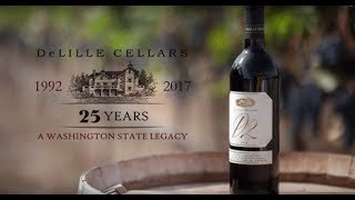 DeLille Cellars - 25 Years