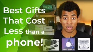 Best Gifts That Cost Less Than a Phone (2018 Holiday Gift Guide)