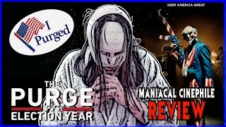 The Purge: Election Year Movie Review - Maniacal Cinephile