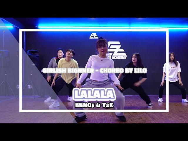 EZDANCE I 이지댄스 I BBNO$ & Y2K - LALALA I GIRLISH BIGNNER I Choreo by LILO