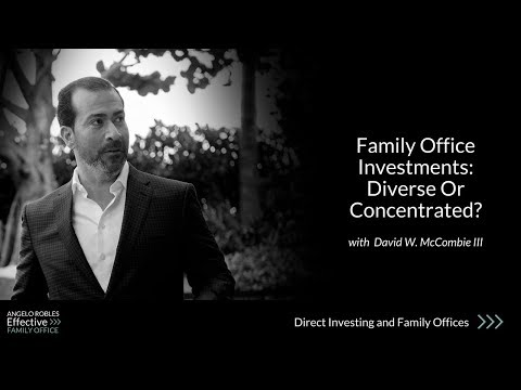 Family Office Investments: Diverse Or Concentrated?