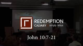 John 10:7-21 - Redemption Calvary