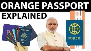 Orange Passport Issue - Why do we need an Orange passport? - Current affairs 2018