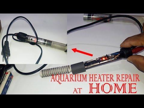 How To Repair Aquarium Heater At Home.