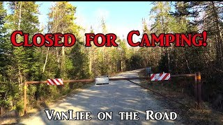 Closed for Camping! - VanLife on the Road