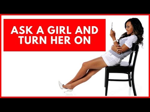 41 Dirty Questions To Ask A Girl