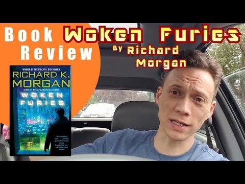 Book Review - Woken Furies, by Richard Morgan
