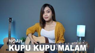 KUPU KUPU MALAM - NOAH ( COVER BY SASA TASIA )
