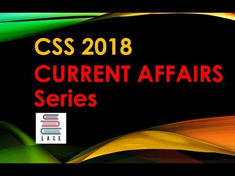 How to Prepare Current Affairs for CSS 2017