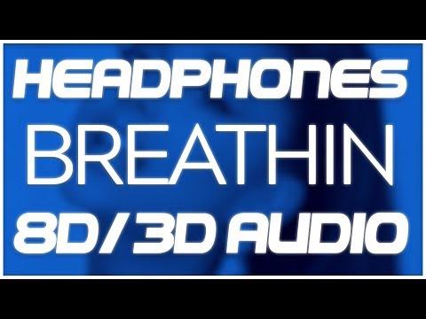 Ariana Grande - Breathin (8D AUDIO & 3D AUDIO) 😍🎧