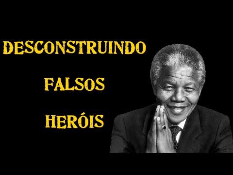 Série Desconstruindo Falsos Heróis #1 - Nelson Mandela