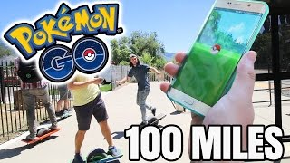 POKEMON GO - 100 MILES IN 1 DAY