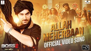 Allah meherbaan item song | jeet | nusraat faria | boss 2 | eid 2017