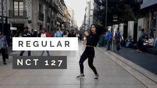 [KPOP IN PUBLIC MEXICO] NCT 127 엔시티 127 'Regular (English Ver.)' 🌼 dance cover ; vee orion