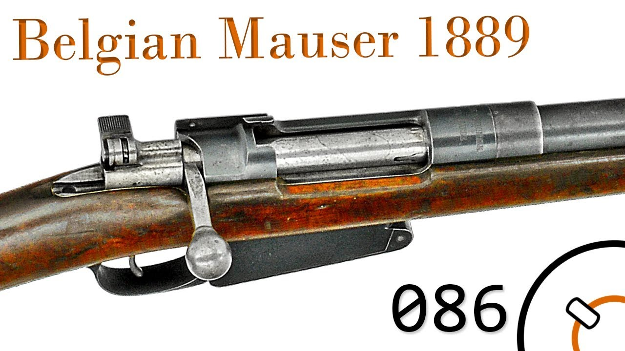 Small Arms of WWI Primer 086: Belgian Mauser 1889