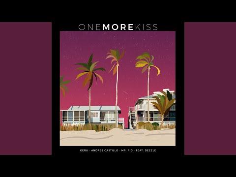 One More Kiss (feat. Deezle)