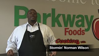 Parkway presents: Cooking with Stormin