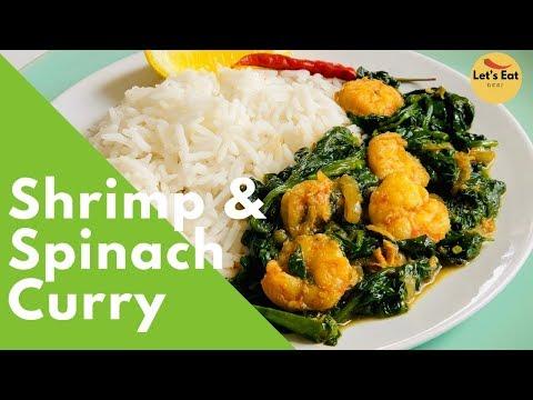 Shrimp & Spinach Curry   Chingri Maach Shaak Diye