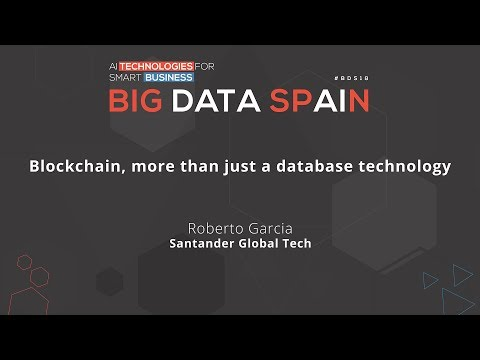 Blockchain, more than just a database technology by Roberto García
