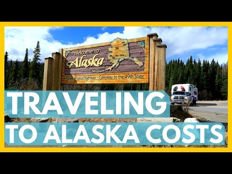 COST OF TRAVELING TO ALASKA & BACK | The Freedom Theory
