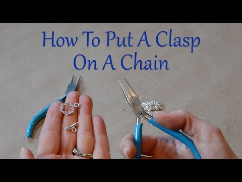 DIY Jewelry Repair: How To Put A Clasp On A Chain