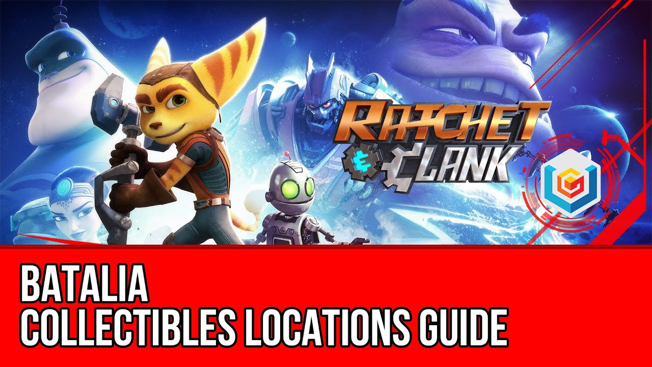 Ratchet & Clank 2016 Batalia Collectibles Locations Guide (All Holocards/Raritanium/Gold Bolts)