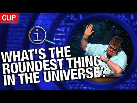 Thumbnail: QI | What's The Roundest Thing In The Universe?