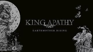 KING APATHY (former THRÄNENKIND) - Earthmother Rising (full track)