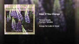 Dear, If You Change