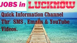 JOBS in LUCKNOW       for Freshers & graduates. Industries,  companies.