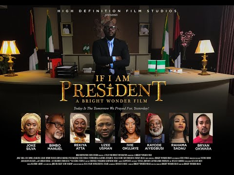 IF I AM PRESIDENT Full Movie- Latest Nollywood Movie JOKE SILVA, AYOOLA, RAHAMA SADAU, BIMBO