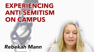 A Student's Experience Encountering Anti-Semitism on Campus