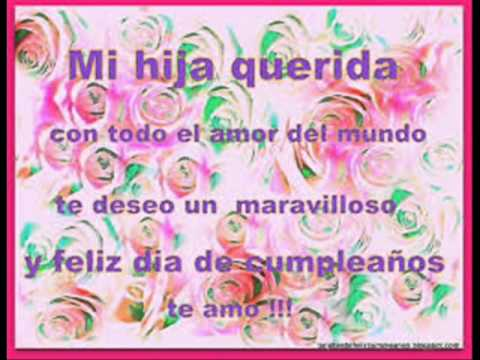 feliz cumple hija amada - YouTube