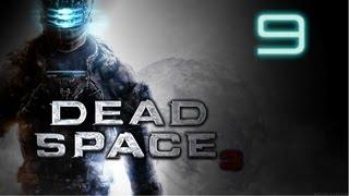 Прохождение Dead Space 3 (Глава 6)