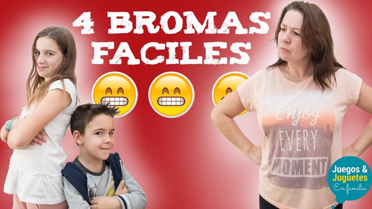 4 Bromas Faciles Para Hacer En Casa Juegos Y Juguetes En Familia