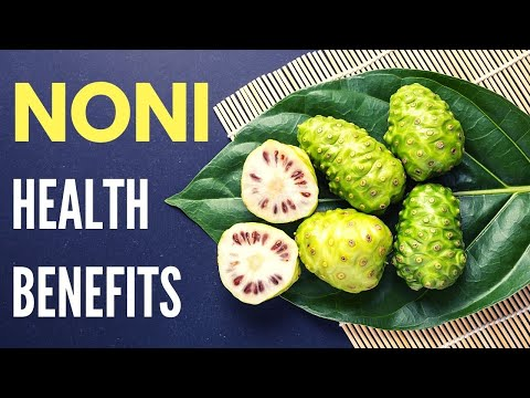 Health Benefits of Noni Herb | Healthy Living Tips