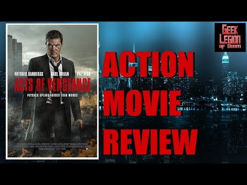 ACTS OF VENGEANCE ( 2017 Antonio Banderas ) aka STOIC Action Movie Review