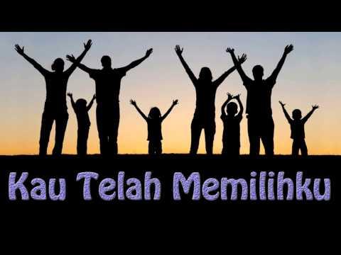 Lagu Rohani Kristen - Kau Telah Memilihku