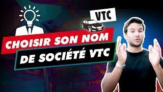 COMMENT CHOISIR LE NOM DE VOTRE SOCIÉTÉ VTC ?