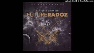 PA Sports & Kianush Gib Gas (Futureradoz EP)