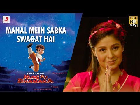 Mahal Mein Sabka Swagat Hai - Official Video | Chhota Bheem | Kung Fu Dhamaka | Sunidhi Chauhan