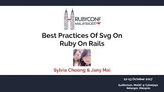 Best Practices Of SVG On Ruby On Rails - RubyConfMY 2017
