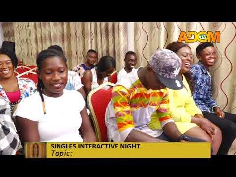 Singles Interactive Night - Awaresem on Adom TV (23-9-19)