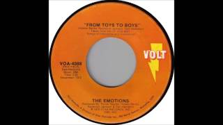 The Emotions - From Toys To Boys