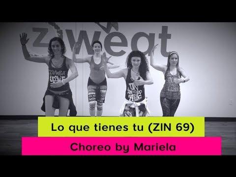 Lo Que Tienes Tu (Max Pizzolante) ZIN 69 | Zumba Choreo with Mariela