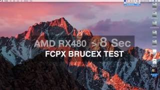 AMD Radeon RX 480 8GB  FCPX Performance Test. on Mac Pro or Core i7