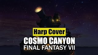 final fantasy VII - Cosmo Canyon [Harp Cover]
